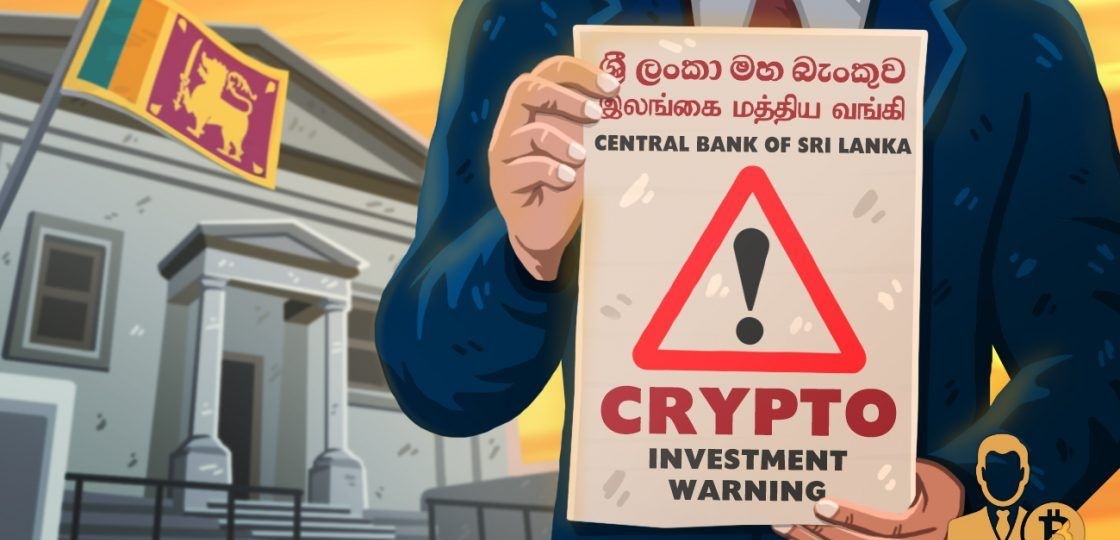 Sri-Lankas-Central-Bank-Issues-Public-Crypto-Investment-Warning-1120x669-1