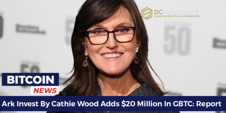 Ark-Invest-By-Cathie-Wood-Adds-20-Million-In-GBTC-Report-FILEminimizer-750x375