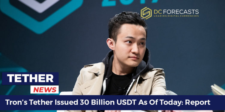 Trons-Tether-Issued-30-Billion-USDT-As-Of-Today-Report-FILEminimizer-750x375-1