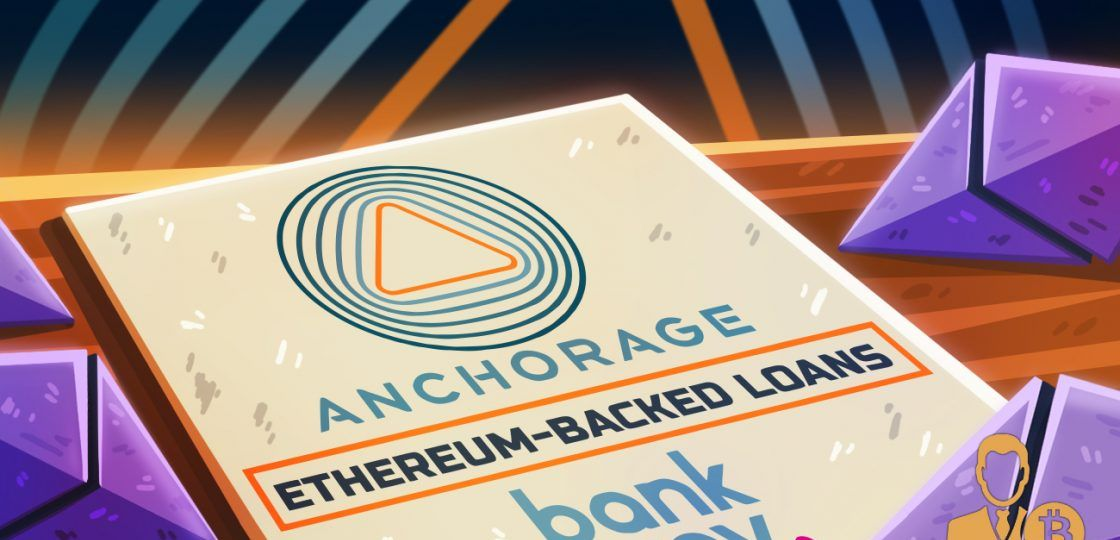 Digital-Assets-Bank-Anchorage-Unveils-Ether-Backed-Loans-1120x669-1