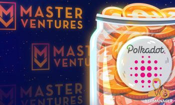 Master-Ventures-Launches-30M-Polkadot-Fund-350x209